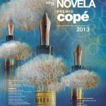 PREMIO COPÉ 2013: XVI BIENAL DE POESÍA Y IV BIENAL DE NOVELA