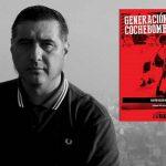 """Martín Roldán Ruíz presenta su libro """"Generación Cochebomba"""" en la FIL"""