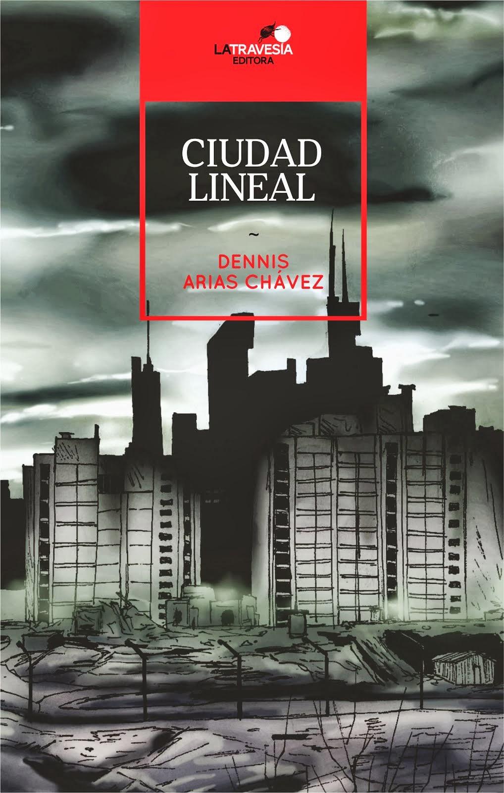 CIUDAD LINEAL Dennis Arias Chávez