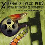 EMPIEZA EL XI FESTIVAL INTERNACIONAL DE CORTOMETRAJES – FENACO PERÚ, CUSCO 2014