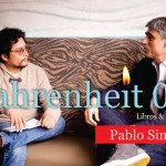 Fahrenheit 051: Entrevista con Pablo Simonetti