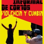 """CONVOCATORIA: Festival de Cortometrajes """"Violencia y cumbia"""""""
