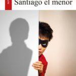 """RICARDO GONZÁLEZ VIGIL SOBRE """"SANTIAGO EL MENOR"""""""