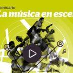 Seminario / La música en escena: estudios sobre música y sociedad en el Perú