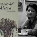 """Matilde Granados presenta su libro """"Canción del Abismo"""" en la Casa de la Literatura"""